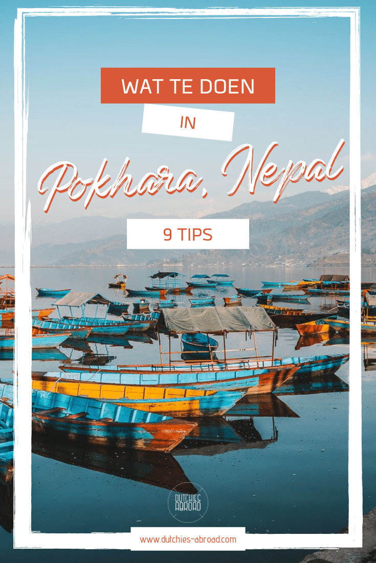 Wat te doen in Pokhara Nepal - 9 tips